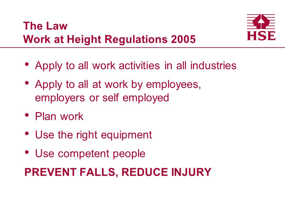 The Law Work at Height Regulations 2005