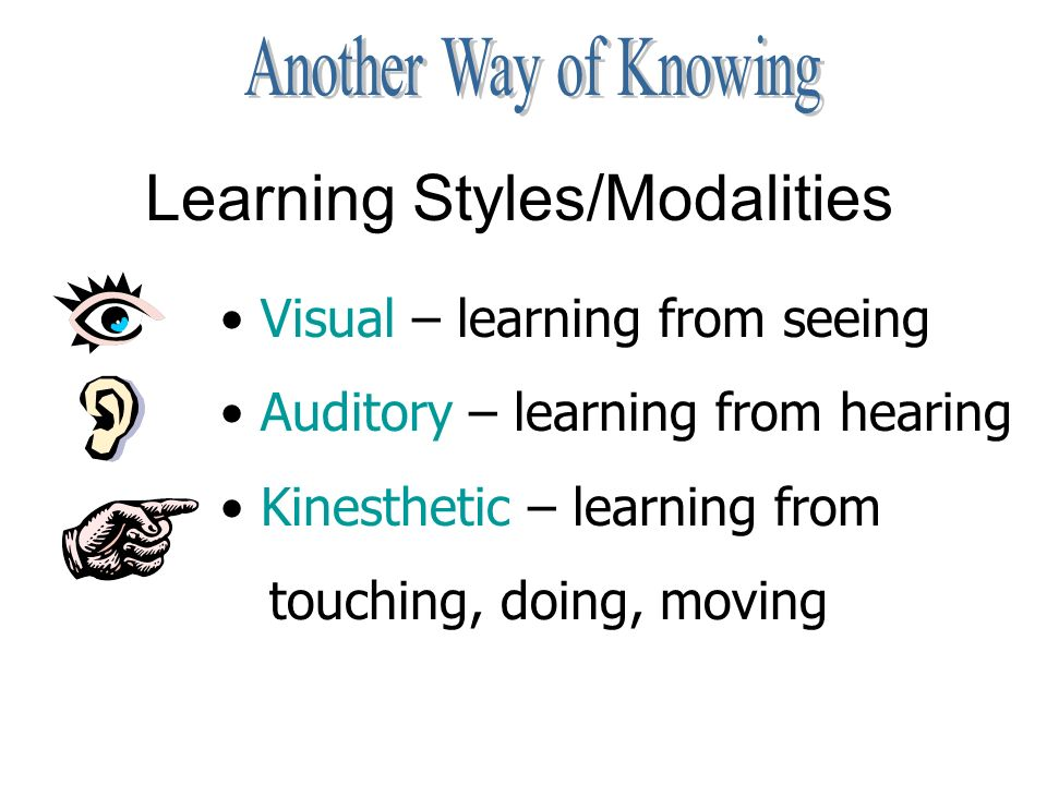 learning styles and modalities Learning modalities are the sensory channels or pathways through which individuals give take one of these learning styles tests to determine your strongest modality.