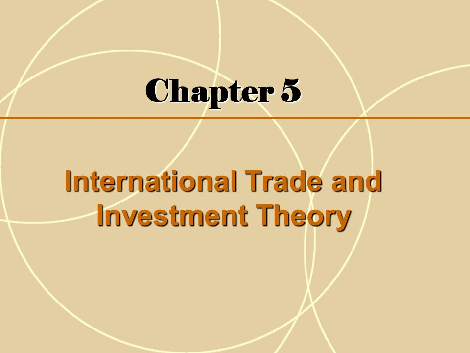 theories of international trade and investment This theory suggests that a country should export those goods and services for which it is more productive than other countries are and import what it isn't.