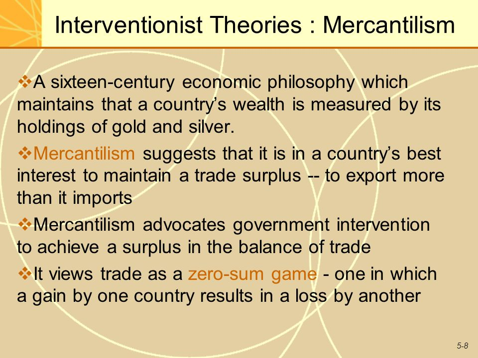 mercantilist international trade and basic free Smith also pointed out one of mercantilist myth that in international  which free trade and honesty being the basic contents of the model.