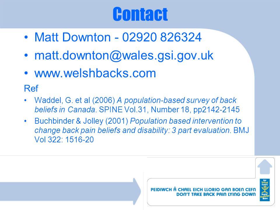 Contact Matt Downton - 02920 826324 matt.downton@wales.gsi.gov.uk