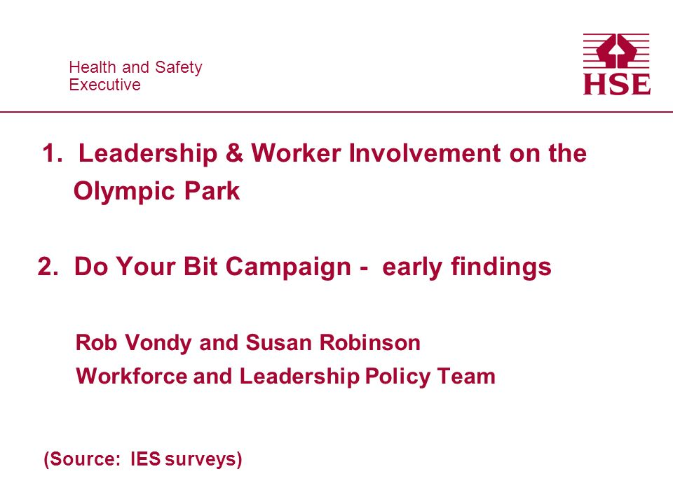 1. Leadership & Worker Involvement on the Olympic Park 2