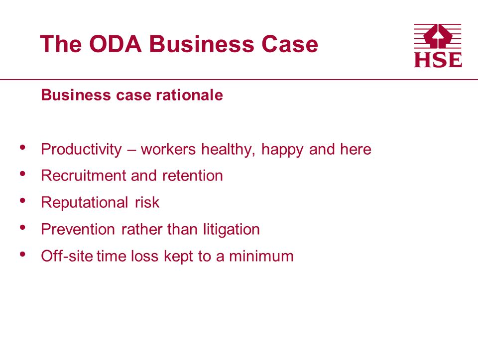 The ODA Business Case Business case rationale