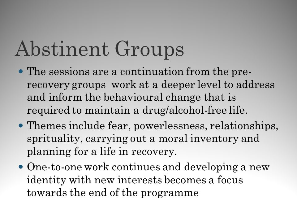 Abstinent Groups