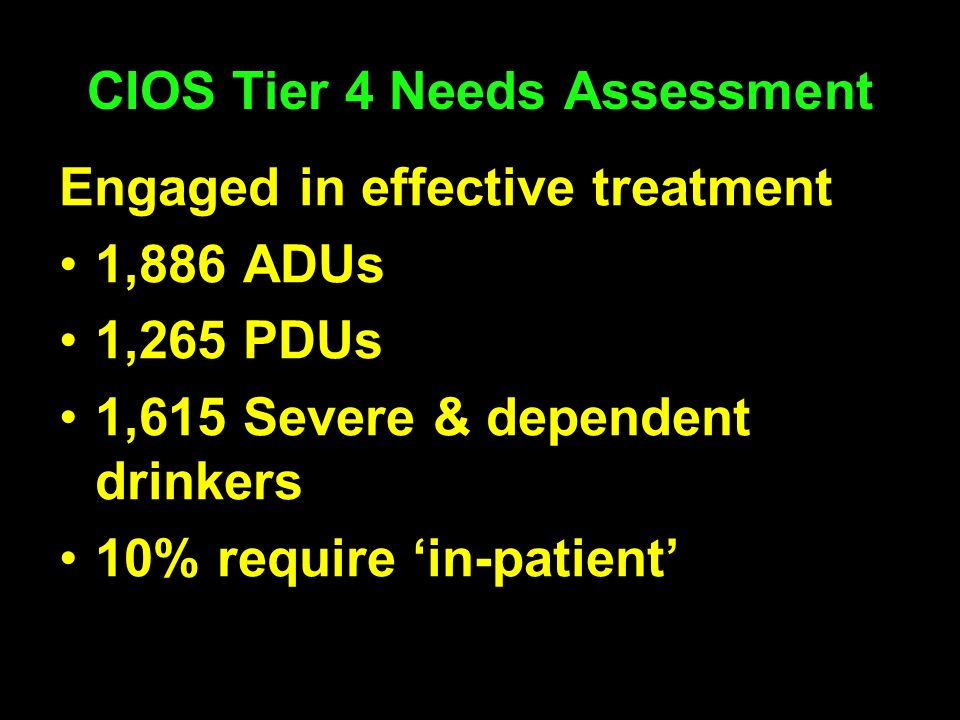 CIOS Tier 4 Needs Assessment