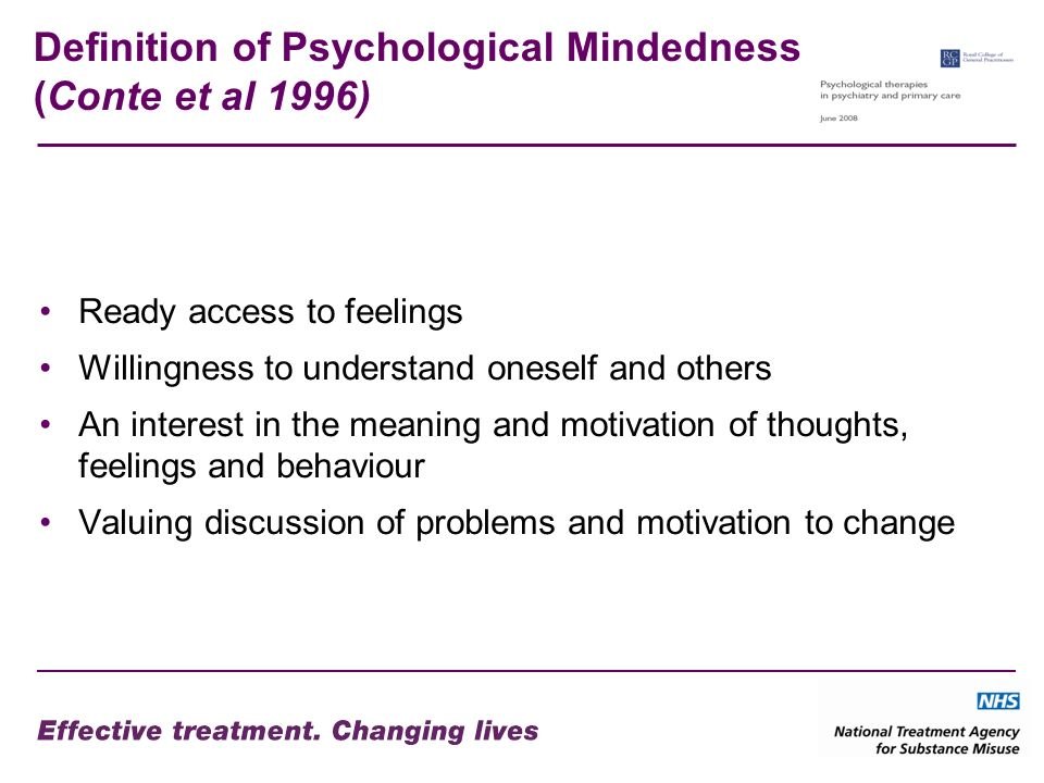 Definition of Psychological Mindedness (Conte et al 1996)