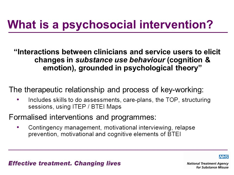 What is a psychosocial intervention