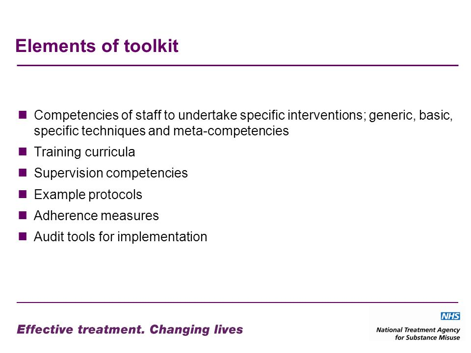 Elements of toolkit Competencies of staff to undertake specific interventions; generic, basic, specific techniques and meta-competencies.