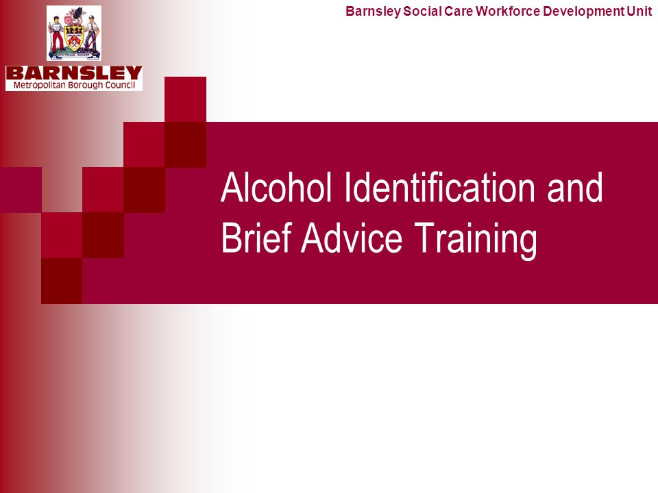 Alcohol Identification and Brief Advice Training