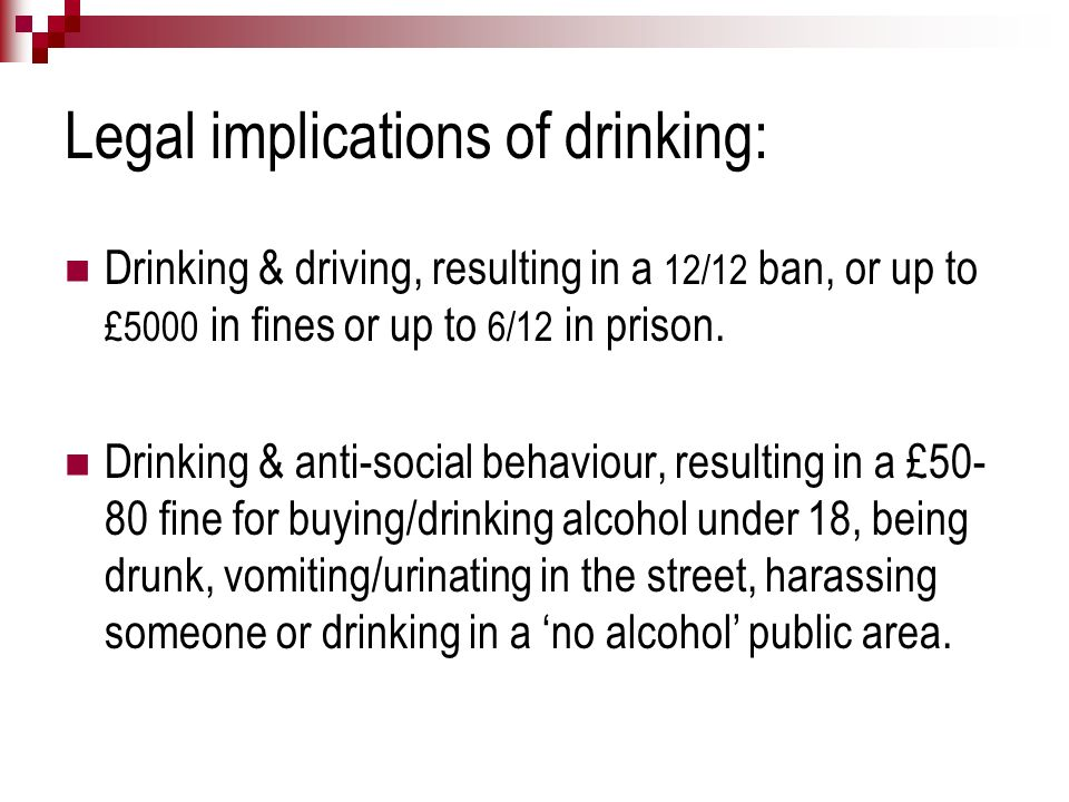 Legal implications of drinking: