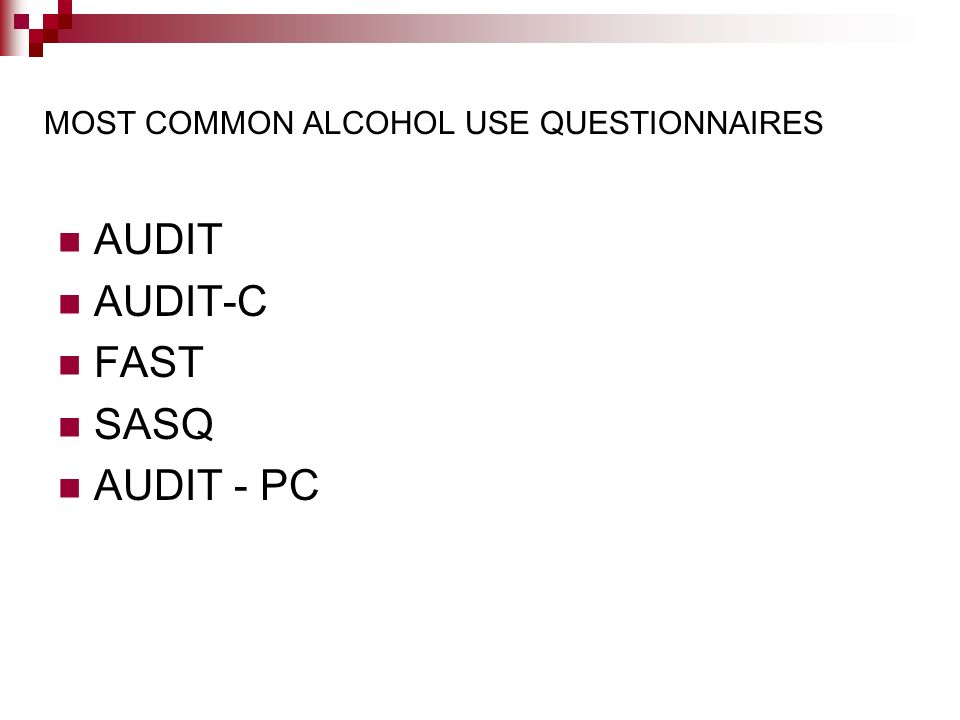 MOST COMMON ALCOHOL USE QUESTIONNAIRES