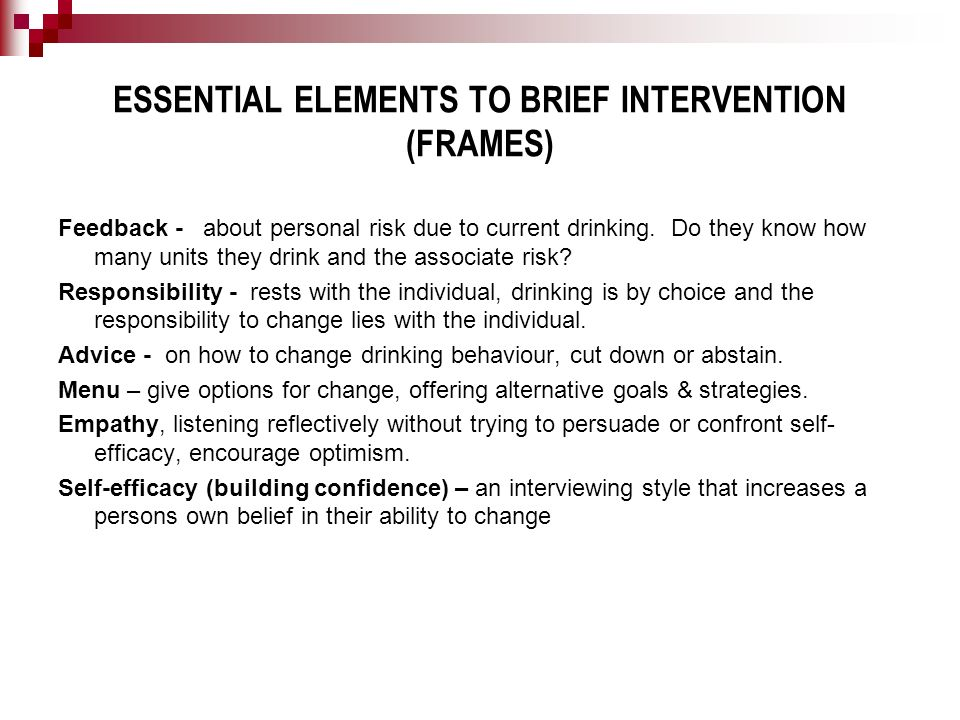 ESSENTIAL ELEMENTS TO BRIEF INTERVENTION (FRAMES)