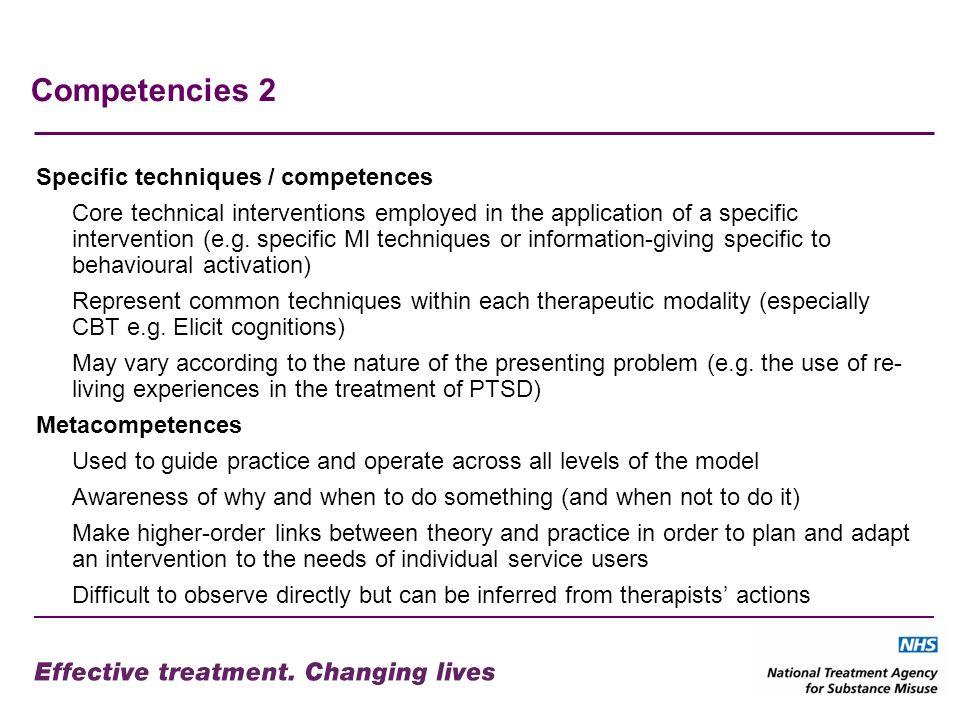 Competencies 2 Specific techniques / competences