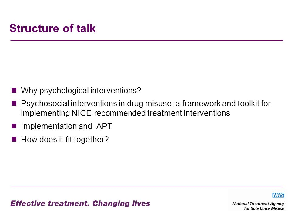 Structure of talk Why psychological interventions