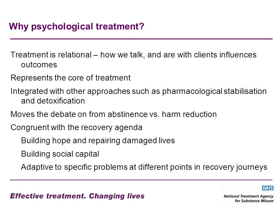 Why psychological treatment