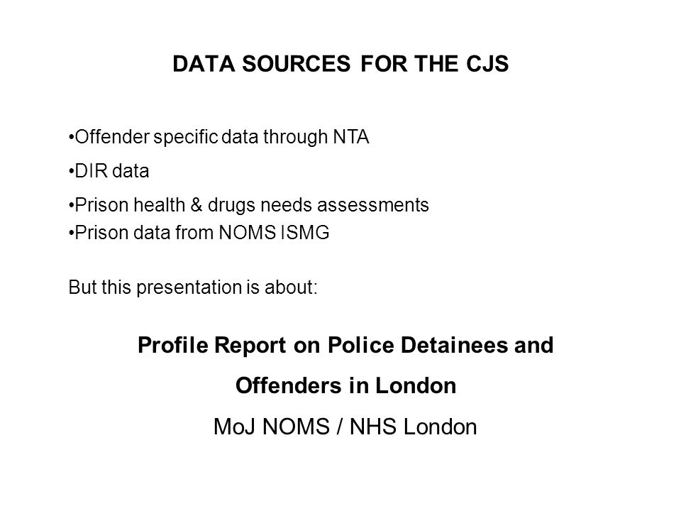 DATA SOURCES FOR THE CJS