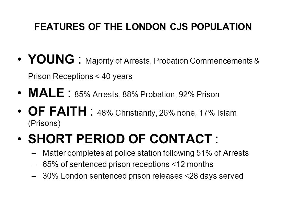 FEATURES OF THE LONDON CJS POPULATION