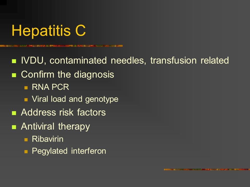 Hepatitis C IVDU, contaminated needles, transfusion related