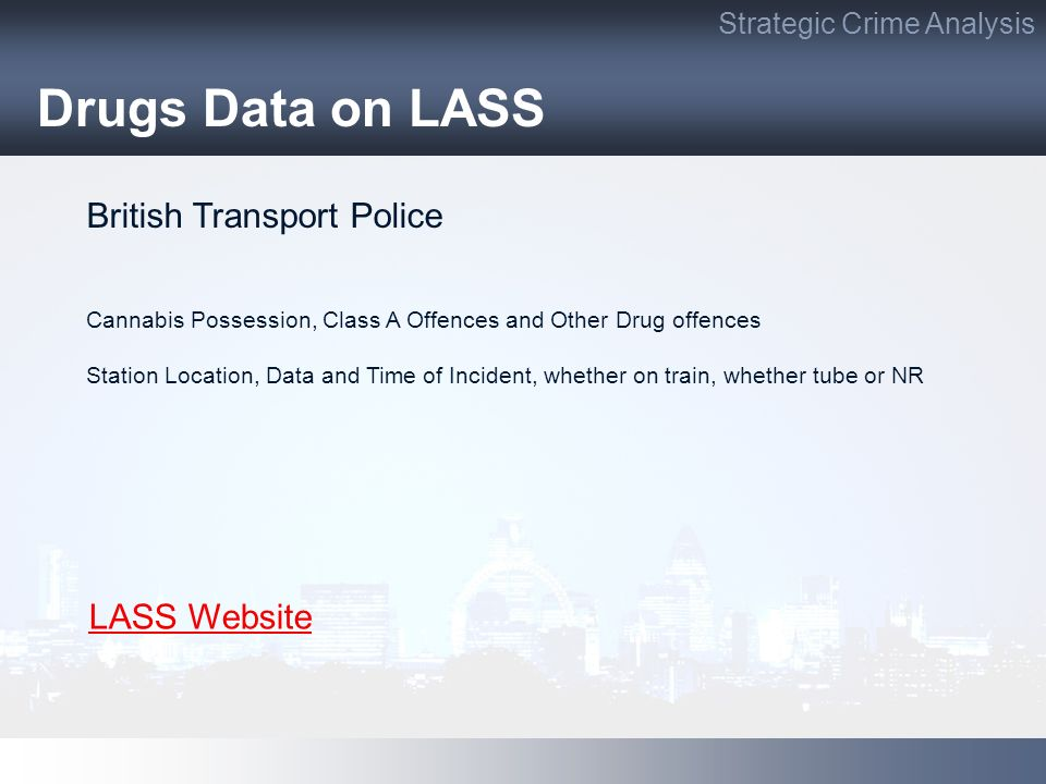 Drugs Data on LASS British Transport Police LASS Website