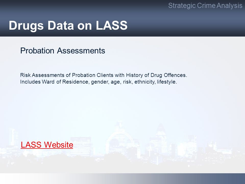 Drugs Data on LASS Probation Assessments LASS Website