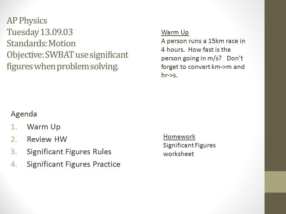 Ap Physics Tuesday Standards Motion Objective Swbat Use