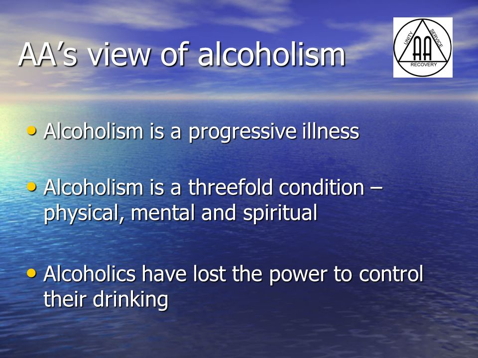 AA's view of alcoholism