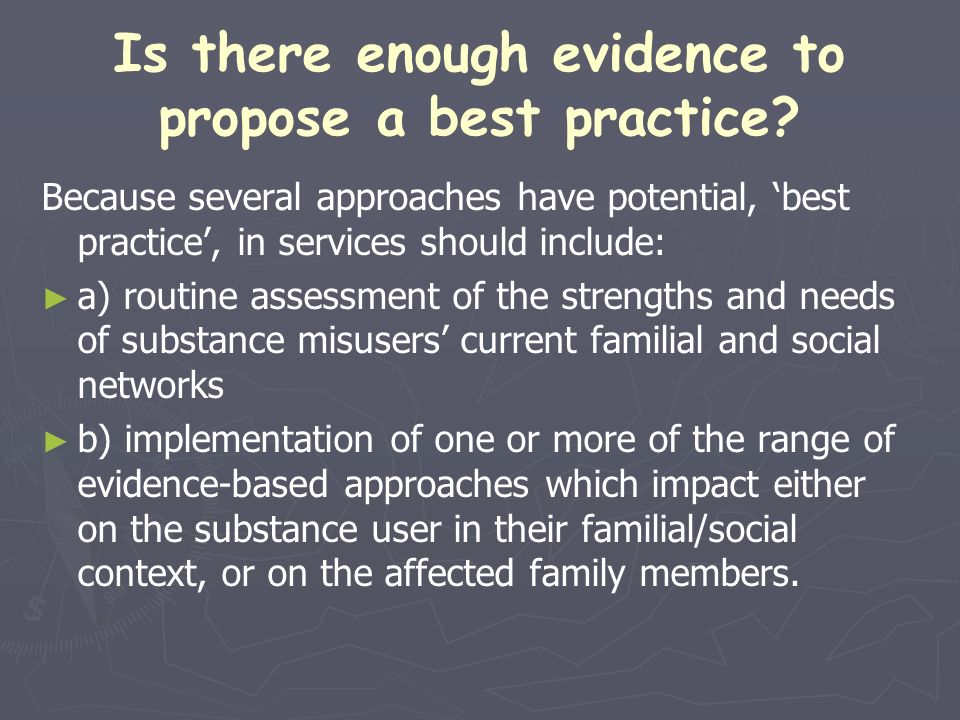 Is there enough evidence to propose a best practice
