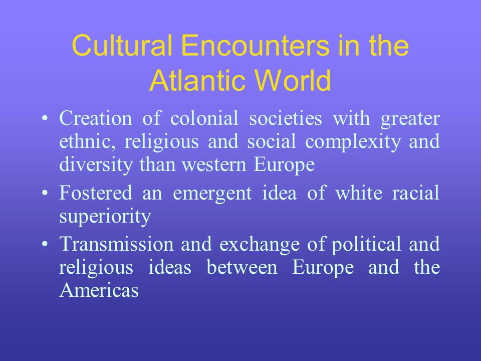 Cultural Encounters in the Atlantic World