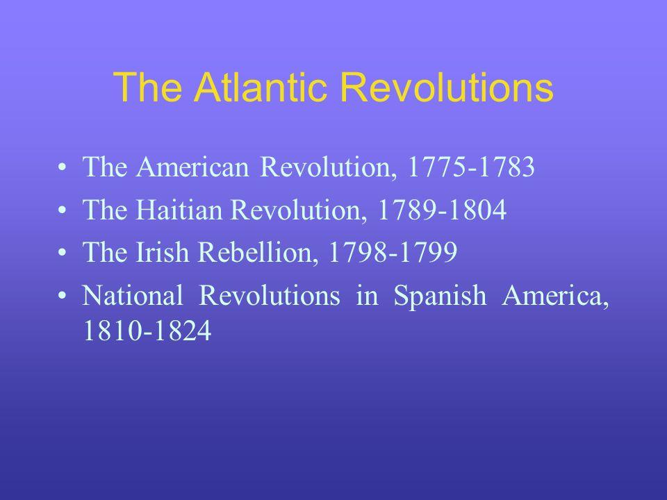 The Atlantic Revolutions