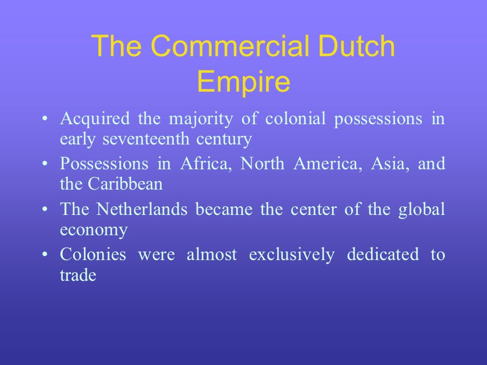 The Commercial Dutch Empire