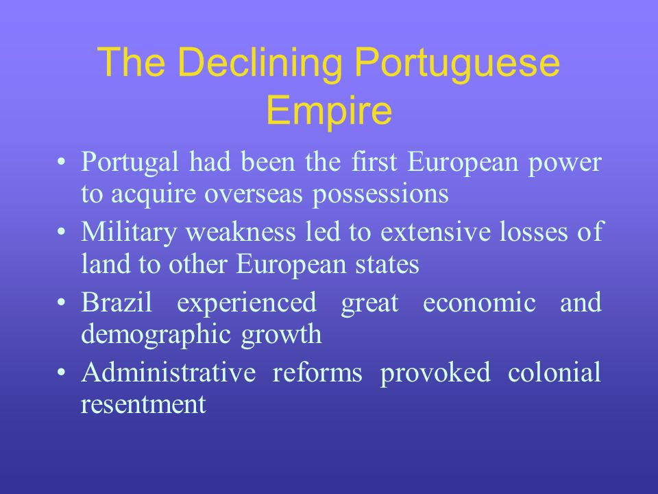 The Declining Portuguese Empire