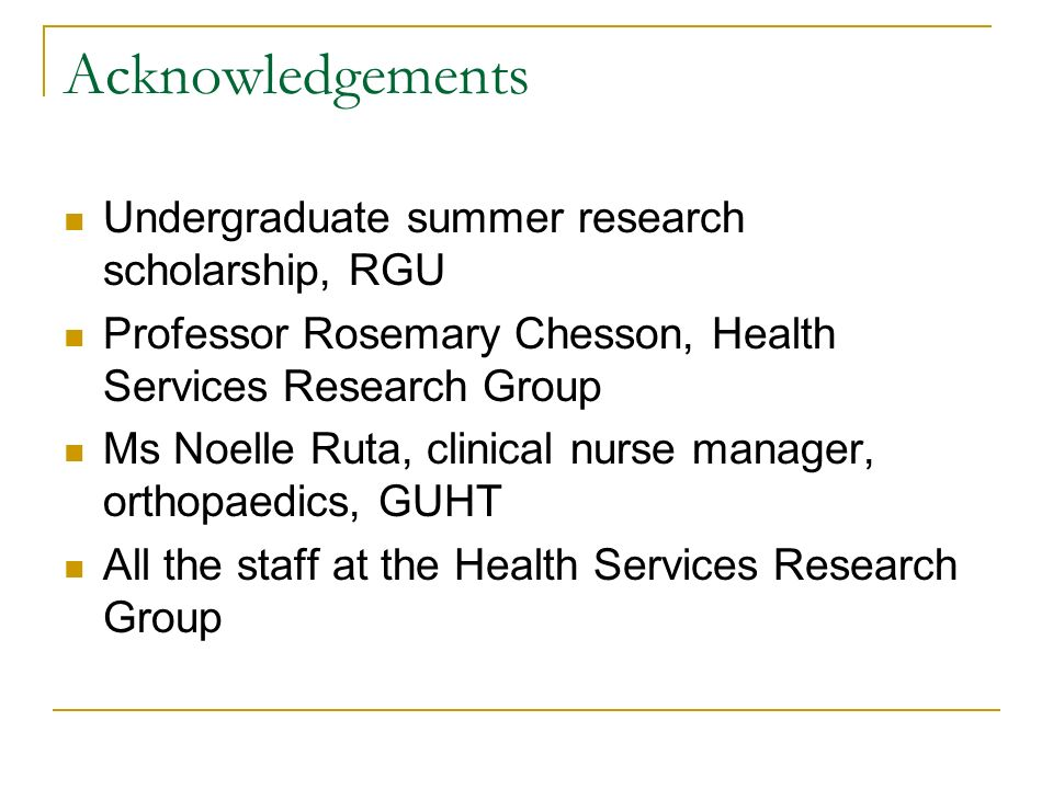 Acknowledgements Undergraduate summer research scholarship, RGU