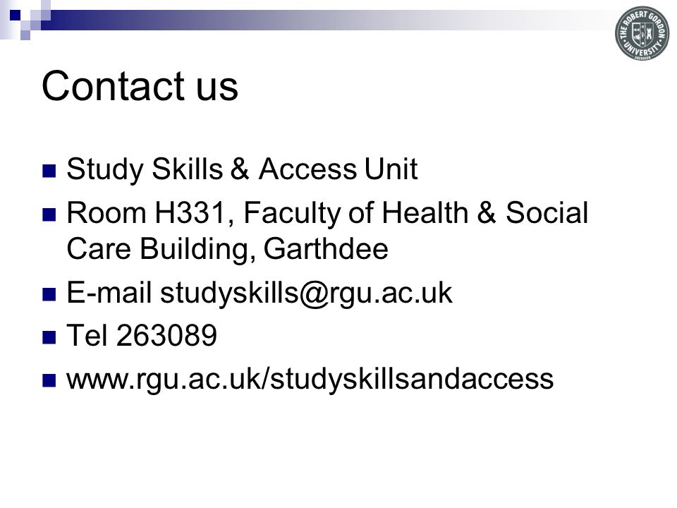 Contact us Study Skills & Access Unit