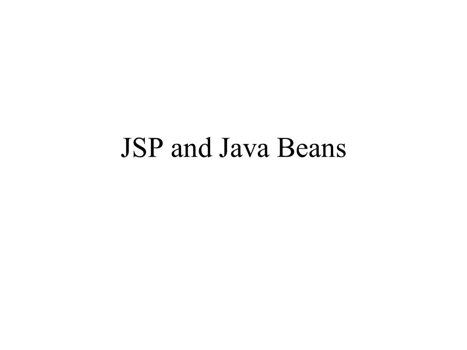 JSP and Java Beans