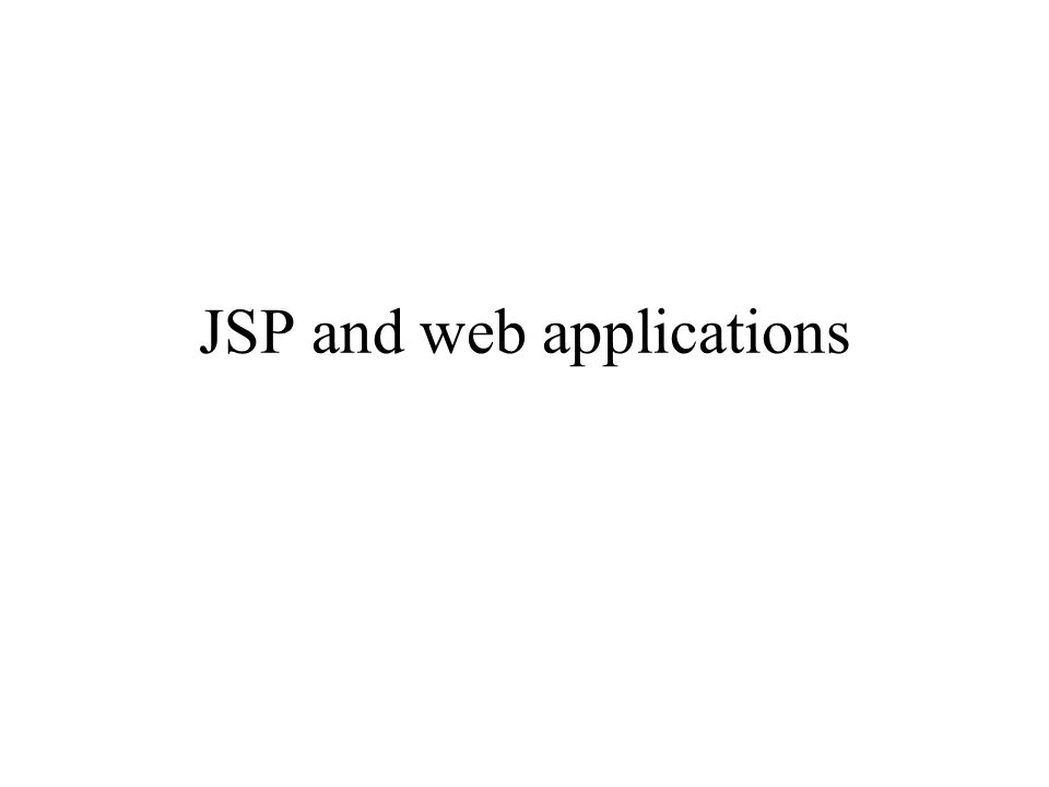 JSP and web applications