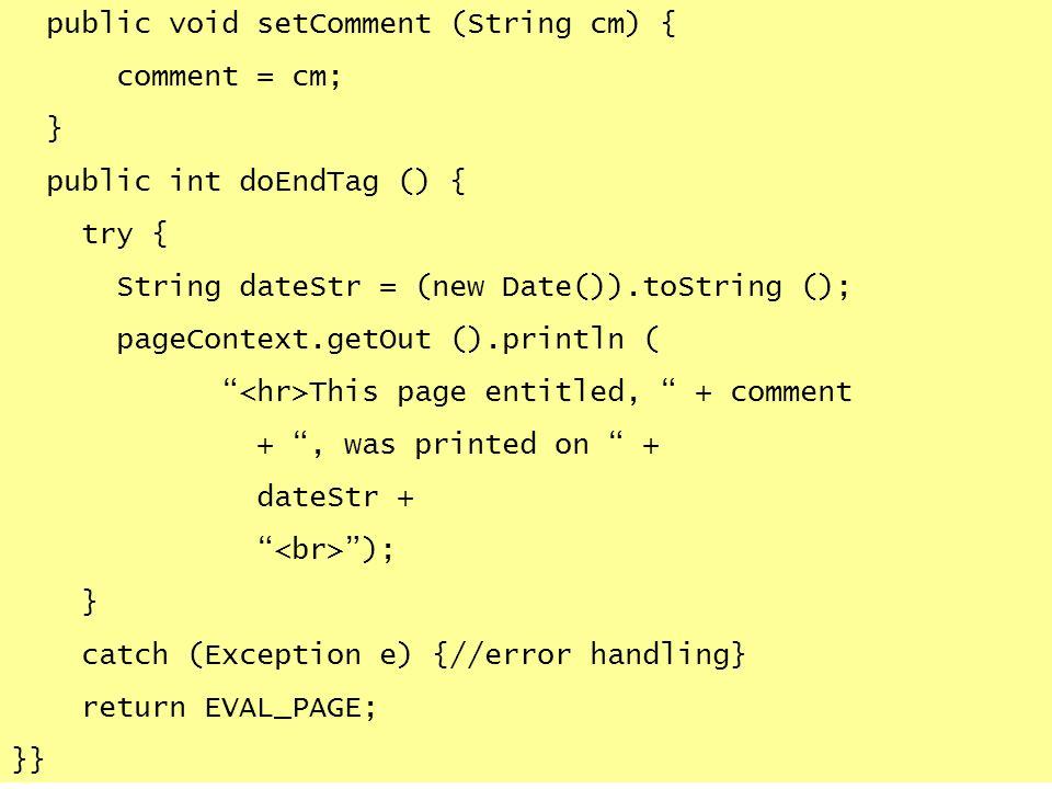 public void setComment (String cm) {
