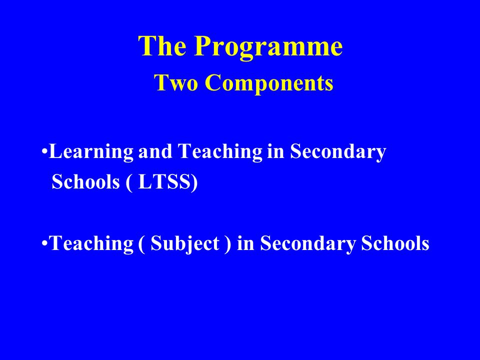 The Programme Two Components