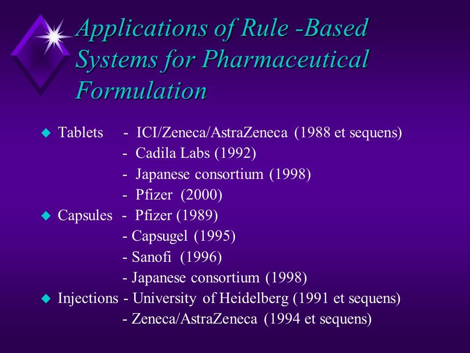 Applications of Rule -Based Systems for Pharmaceutical Formulation