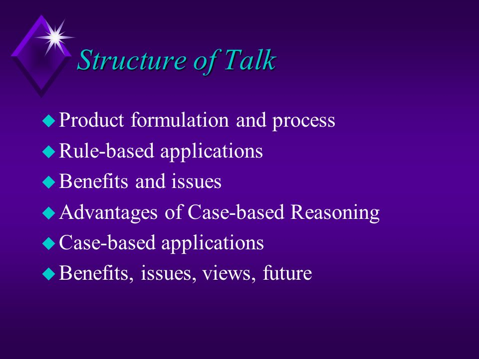 Structure of Talk Product formulation and process