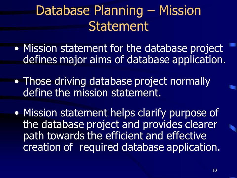 Database Planning – Mission Statement