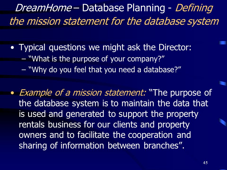 DreamHome – Database Planning - Defining the mission statement for the database system