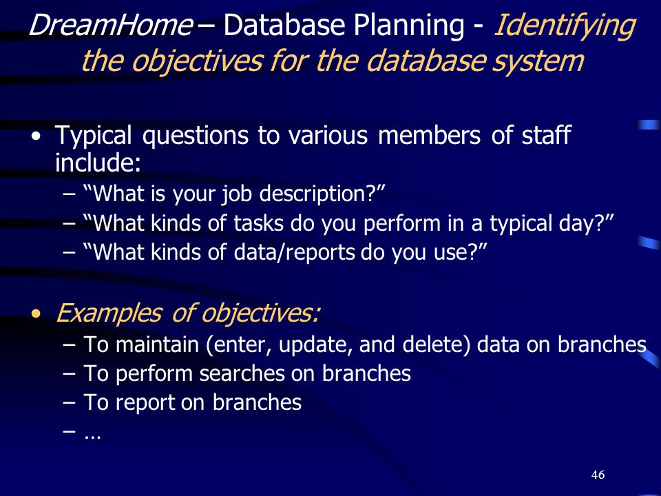 DreamHome – Database Planning - Identifying the objectives for the database system