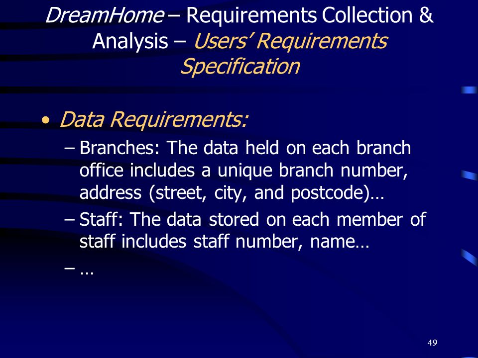 DreamHome – Requirements Collection & Analysis – Users' Requirements Specification