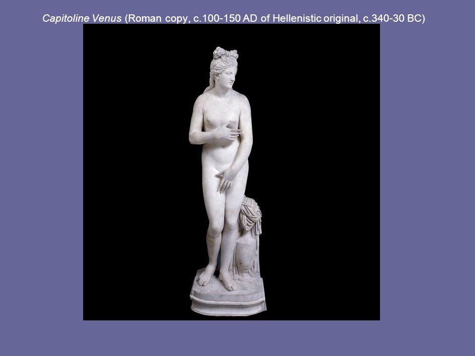 Capitoline Venus (Roman copy, c. 100-150 AD of Hellenistic original, c