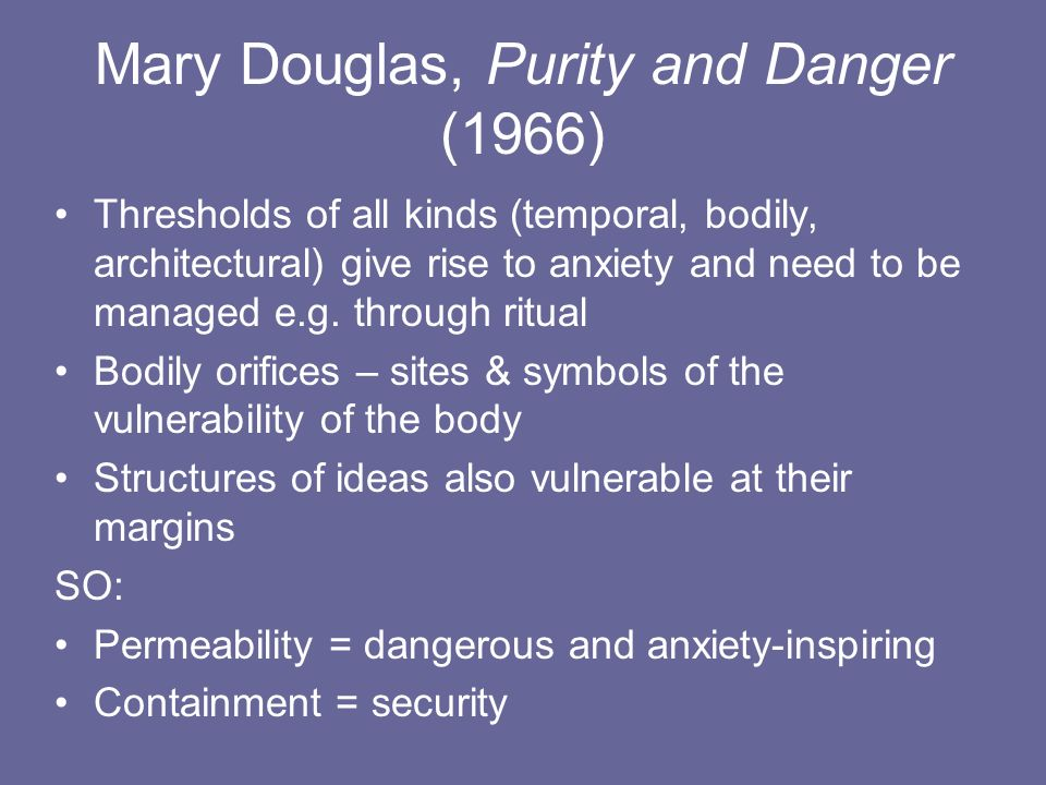 Mary Douglas, Purity and Danger (1966)