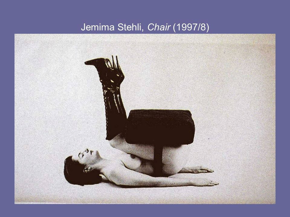 Jemima Stehli, Chair (1997/8)