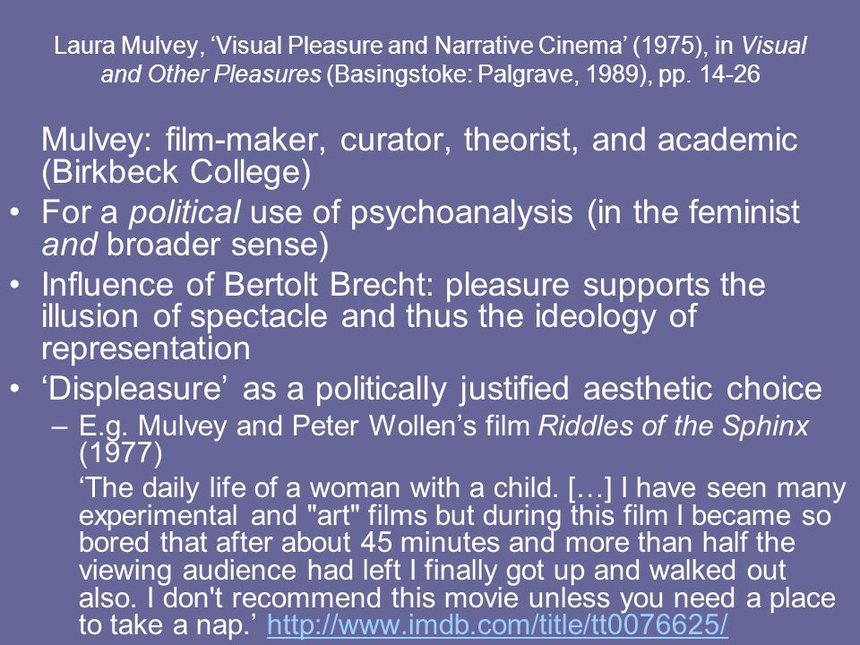 Mulvey: film-maker, curator, theorist, and academic (Birkbeck College)