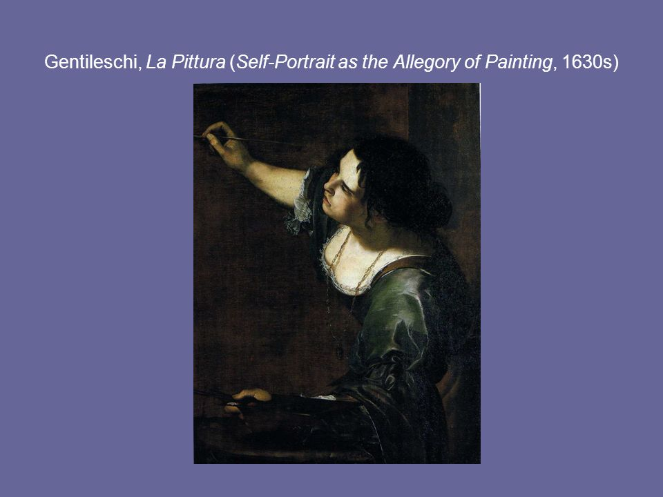 Gentileschi, La Pittura (Self-Portrait as the Allegory of Painting, 1630s)