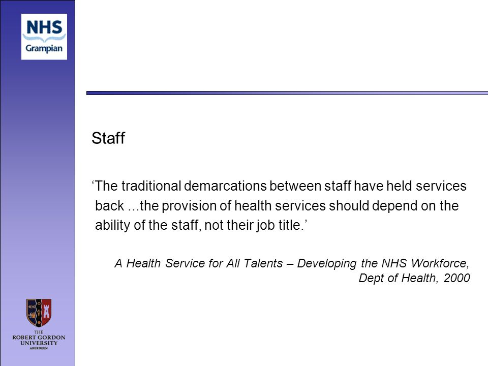 Staff 'The traditional demarcations between staff have held services