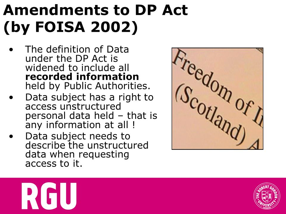 Amendments to DP Act (by FOISA 2002)